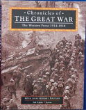 Chronicles Of The Great War The Western Front 1914 - 1918