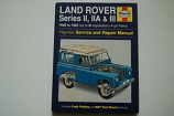Haynes Service & Repair Manual - Land Rover Series II, IIA & III 1958 to 1985