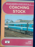 British Railways Pocket Book 2 Coaching Stock 2000