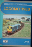 British Railways Pocket Book 1 Locomotives 2004