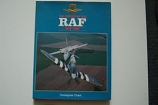 Christopher Chant - The History Of The RAF 1939 - 1989
