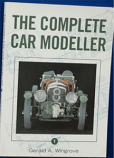 Gerald Wingrove - The Complete Car Modeller 1