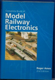 Roger Amos - Complete Book Of Model Railway Electronics