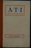 A. P. Herbert - ATI There Is No  Need For Alarm