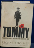 Richard Holmes - Tommy The British Soldier On The Western Front 1914-18