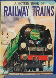A Picture Book Of Railway Trains
