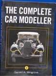 Gerald Wingrove - The Complete Car Modeller 2