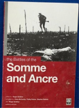 Roger Smither - The Battles Of The Somme And Ancre